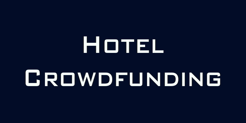 Hotels join the crowdfunding craze