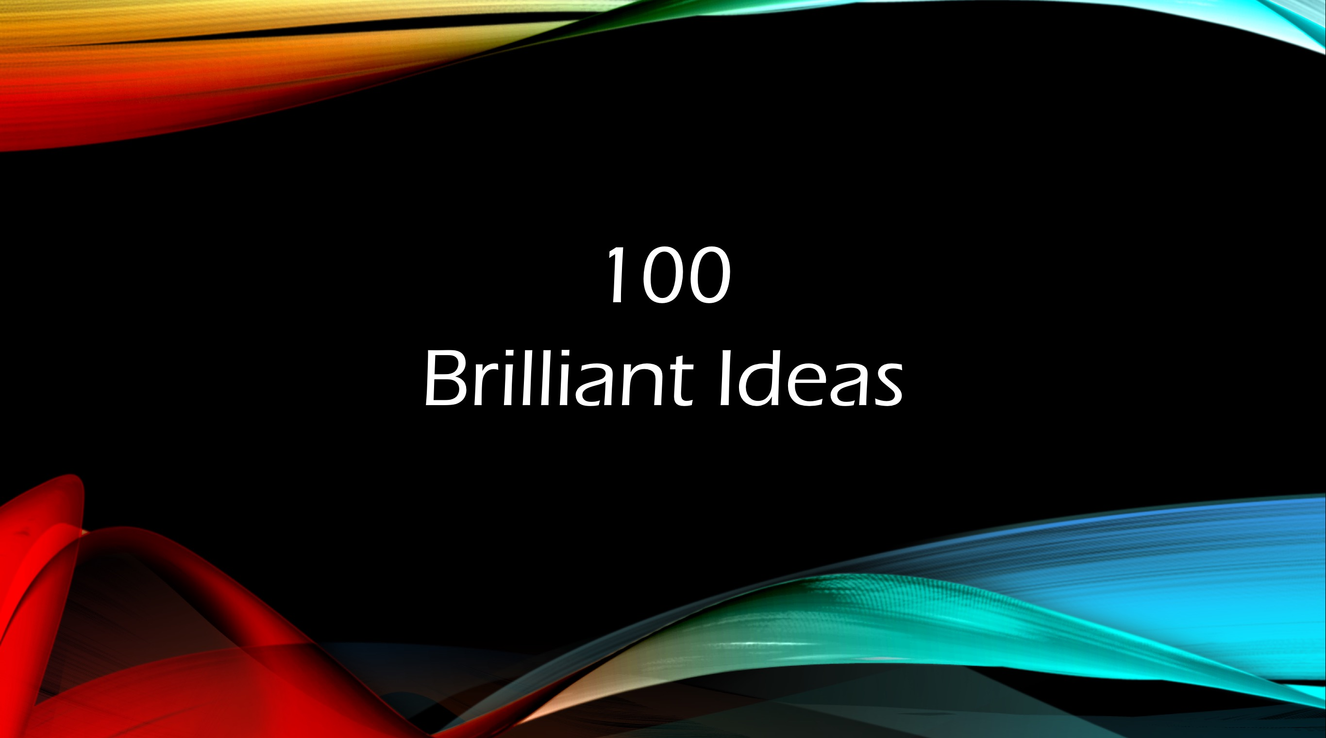 The Most Brilliant Business Ideas